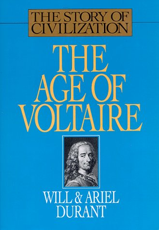 The Age of Voltaire (Story of Civilization 9) - Book #9 of the Story of Civilization