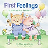 First Feelings (padded cover): Twelve Stories for Toddlers