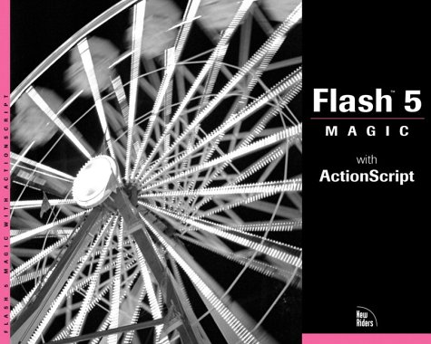 Flash 5 Magic: With ActionScript