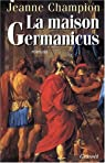 La maison Germanicus par Champion