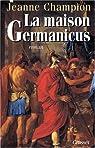 La maison Germanicus par Champion