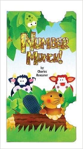 Number Munch! (Bite Books (Just for Kids Press)) by Reasoner, Charles E. (2011)