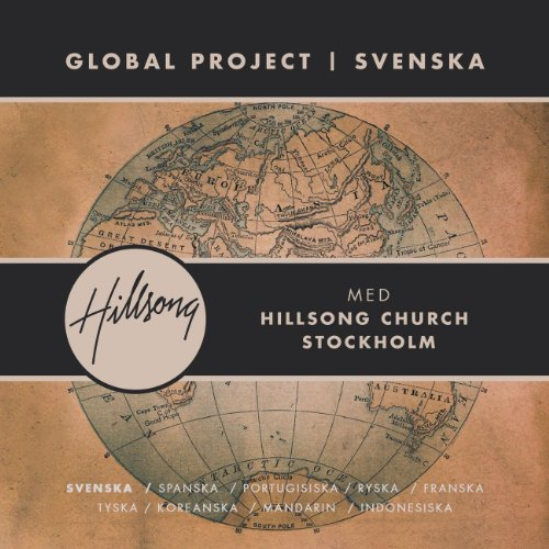Hillsong - Global Project | Svenska (2012)