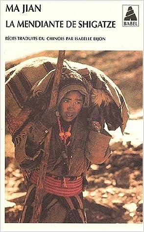Lire en ligne La mendiante de Shigatze pdf, epub