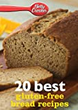 Betty Crocker 20 Best Gluten-Free Bread Recipes, Betty Crocker, 0544314808