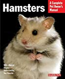 Hamsters (Complete Pet Owner s Manual)