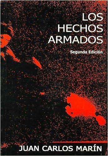 Book Los Hechos Armados: Argentina, 1973-1976 Coleccion de Ensayos Emilio Jauregui