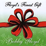 Floyds Finest Gift