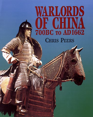 warlords-of-china-700-bc-to-ad-1662