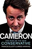 img - for Cameron: The Rise of the New Conservative book / textbook / text book