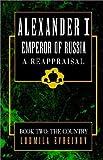 Alexander the First, a Reappraisal, Ludmila Evreinov, 1401029523