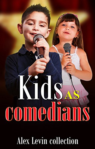 Kids as comedians