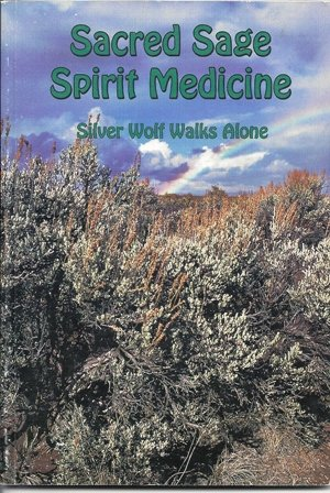 (Sacred Sage Spirit Medicine)