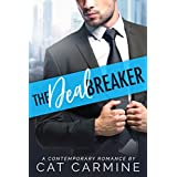 The Deal Breaker (Breaking All The Rules Book 1)