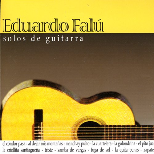 Eduardo Falú Stream or buy for $9.49 · Solos De Guitarra