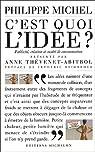 C'est quoi l'idée ? : Création, publicité et société de consommation par Michel