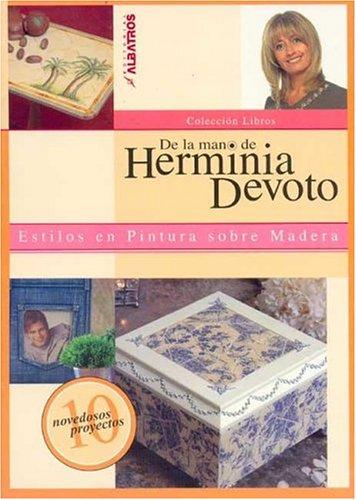 Estilos En Pintura Sobre Madera / Styles in Wood Painting (coleccion libros / Books Collection) (Spanish Edition)