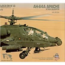 Lock on No. 13 : AH-64A Apache Attack Helicopter