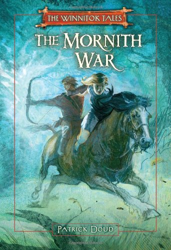 Read Online The Mornith War (The Winnitok Tales) PDF