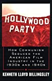 Hollywood Party, Lloyd Billingsley, 0761513760