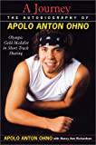 img - for A Journey The Autobiography of Apolo Anton Ohno book / textbook / text book