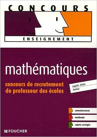 Téléchargement MATHEMATIQUES CONCOURS RECRUT. PROF. ECOLES (Ancienne édition) pdf, epub
