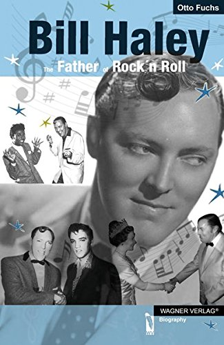 Download Bill Haley: The Father of Rock 'n' Roll PDF