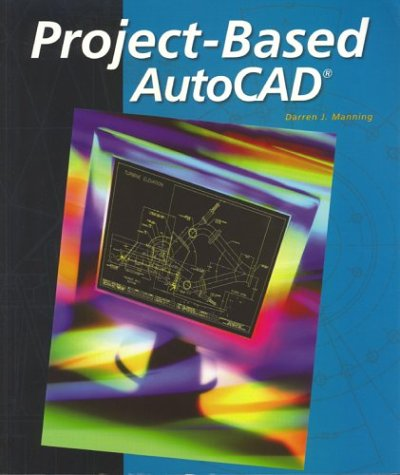Project-Based AutoCAD, Student Edition
