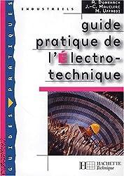 Guide pratique de l'électro-technique