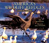 America's Wildlife Refuges, Jeanne Clark, 1558687513