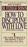 How to Discipline with Love, Fitzhugh Dodson, 0451165241