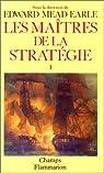Les Maîtres de la stratégie par Pélissier