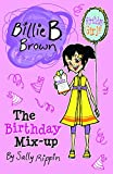 img - for The Birthday Mix-Up (Billie B. Brown) book / textbook / text book