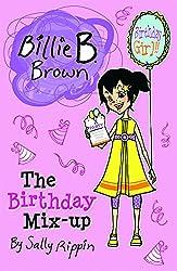 The Birthday Mix-Up (Billie B. Brown)