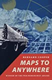 Maps to Anywhere, Bernard Cooper, 0820319465
