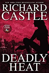 Deadly Heat: Nikki Heat Book 5