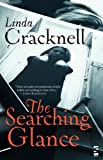 The Searching Glance, Linda Cracknell, 1844717437