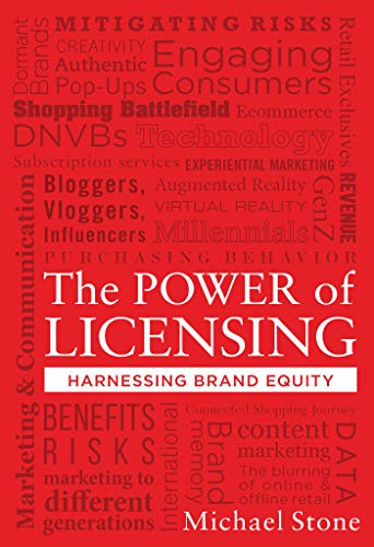 The Power of Licensing: Harnessing Brand Equity (Brand Licensing)