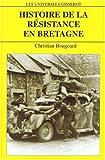 Image de Histoire de la resistance en bretagne (French Edition)