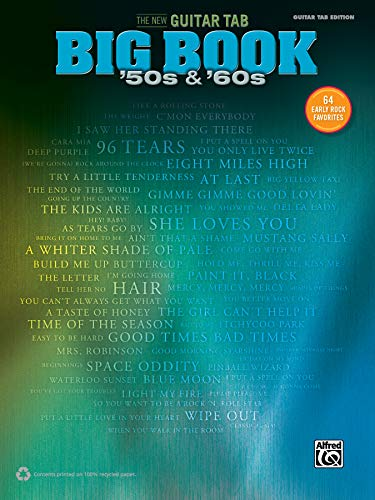 The New Guitar Big Book of Hits -- '50s & '60s: 64 Early Rock Favorites (Guitar TAB) (The New Guitar TAB Big Book)