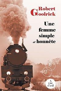 """Afficher """"Une femme simple et honnête"""""""