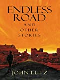 Endless Road, and Other Stories, John Lutz, 0786254424
