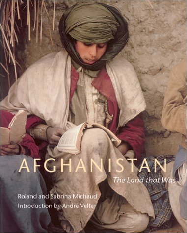Afghanistan: The Land That Was