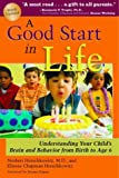 A Good Start in Life, Norbert Herschkowitz and Elinore Chapman Herschkowitz, 0972383050