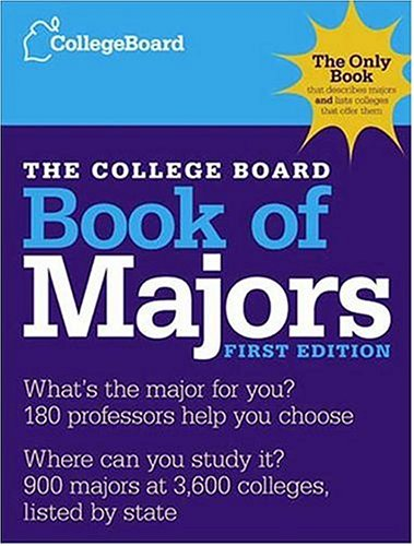 The College Board Book of Majors: First Edition (College Board Index of Majors and Graduate Degrees)