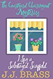 I Spy a Sabotaged Scaffold (The Courtyard Clairvoyant Mysteries Book 2)