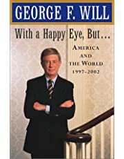With a Happy Eye But . . .: America and the World, 1997--2002