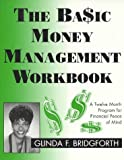The Basic Money Management Workbook, Glinda Bridgforth, 0965913309