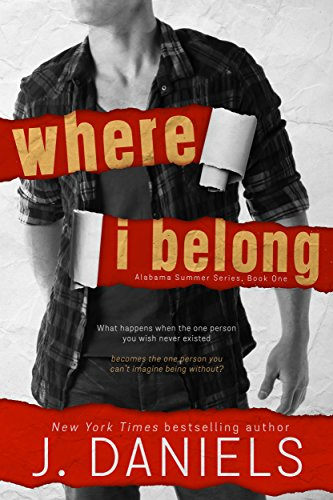 Where I Belong (Alabama Summer Book 1) by [Daniels, J.]
