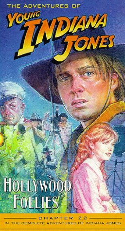 Adventures of Young Indiana Jones, Chapter 22 - Hollywood Follies [VHS] -